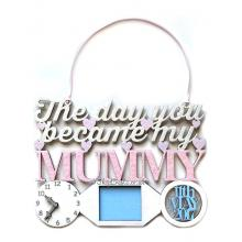 The Day You Became My Mummy Hanging Clock & Frame Design