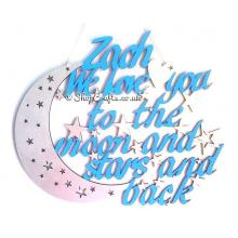 """I Love You To The Moon & Back"" Quote Sign"