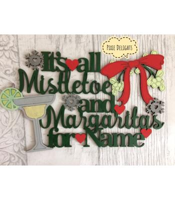 Personalised 'It's all Mistletoe and Margaritas' Alcohol drink Quote Sign