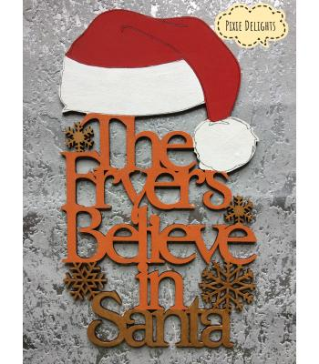 Personalised with Surname - Xmas Quote/sign ' Believe in Santa'