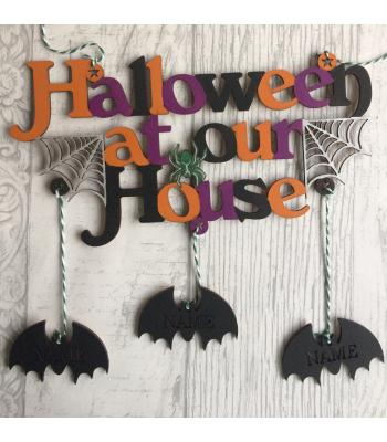 'Halloween At Our House' Sign with upto 8 hanging bats personalised with names
