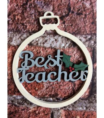 Xmas Bauble - Best Teacher - gift bag included