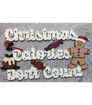 Christmas Calories Dont Count'  Xmas decoration -Quote Sign