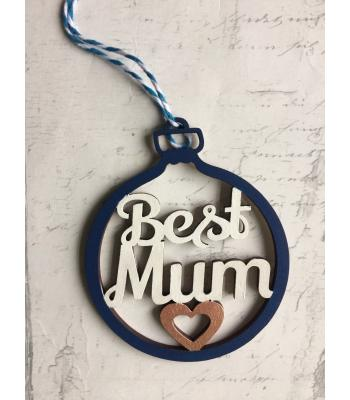 Xmas Bauble-  'Best Mum' design - Gift bag included