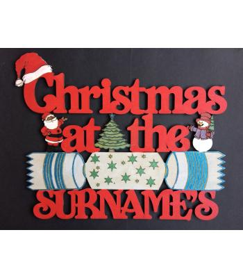 Personalized with surname 'Christmas At The...' Christmas Cracker design sign - Size Options