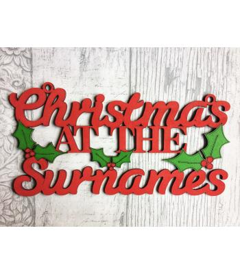 Personalized with surname 'Christmas At The... Holly design - Size Options