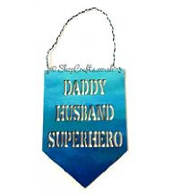 Daddy, Husband, Superhero' Banner Quote Sign