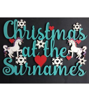 Personalised with surname 'Christmas At The...' UNICORN Sign - Size Options - 2 DESIGNS