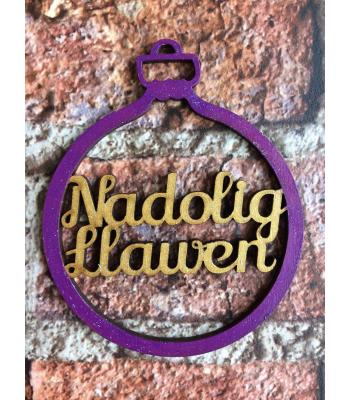 Xmas Bauble - WELSH - Nadolig Llawen - Merry Christmas-  Gift Bag included