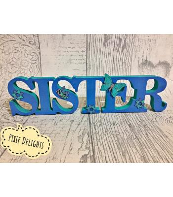 'SISTER' Freestanding joined word with embellishment design options