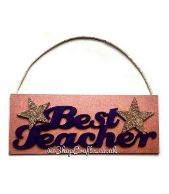 Best Teacher Hanging Sign