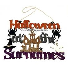 Halloween at the Surname's Personalised Name Hanging Sign - Haunted House