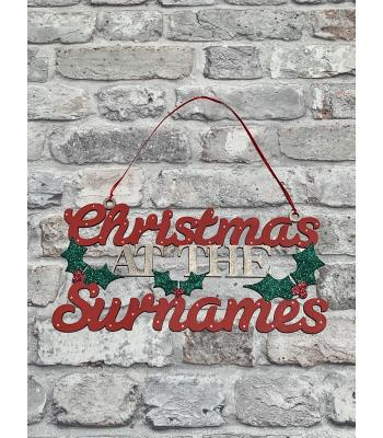 Christmas at the Surname's Hanging Sign with Holly