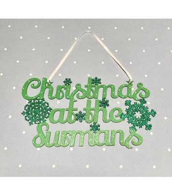 Christmas at the Surname's Hanging Sign with Snowflakes - Script Font