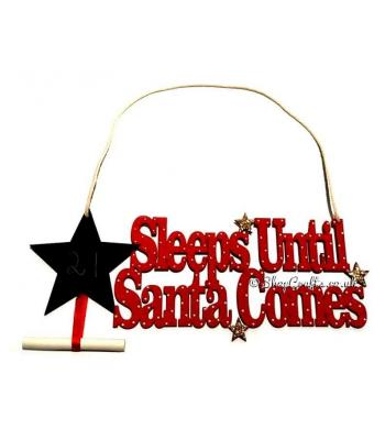 Sleeps Untill Santa Comes Hanging Sign