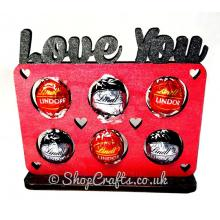 """Love You"" 6mm thick Ferrero Rocher/Lindt confectionary holder on stand."