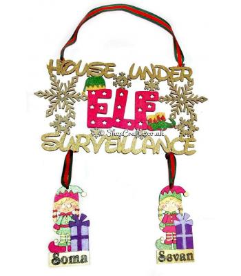 """House under elf surveillance"" hanging sign with personalised elves."
