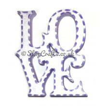 """Freestanding 18mm thick """"LOVE"""" decoration."""