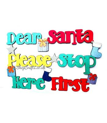 Dear Santa Please Stop Here First quote sign.
