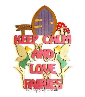 """Keep calm and love fairies"" hanging quote sign."