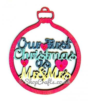 """""""Our first Christmas as Mr & Mrs"""" tree bauble."""