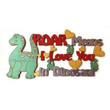 """ROAR means I love you in dinosaur"" hanging sign."