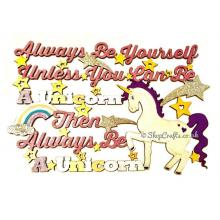"""Always be a Unicorn"" hanging quote sign *OTHER THEMES AVAILABLE*"