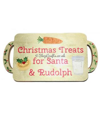 18mm thick Santa and Rudolph's Christmas Eve treat tray.