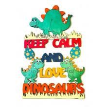 """""""Keep calm and love dinosaurs"""" hanging quote sign."""