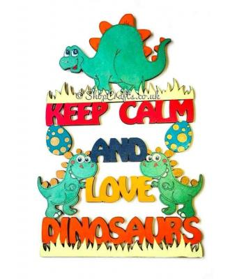 """Keep calm and love dinosaurs"" hanging quote sign."