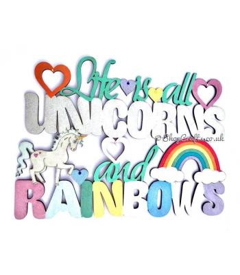 """Life is all Unicorns and Rainbows"" hanging quote sign."