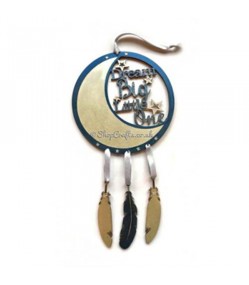 "Dream catcher with hanging feathers - ""Dream Big Little One"""