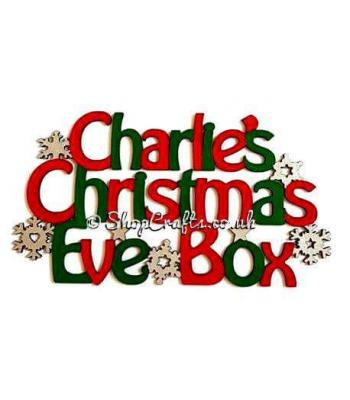 'Christmas Eve Box' Sign with Snowflakes and Stars