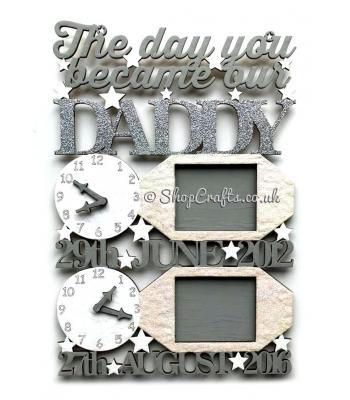 The Day You Became Our Daddy Hanging Clock & Photo Frames Design