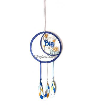 Dream Big, Little One Dream Catcher with Hanging Feathers