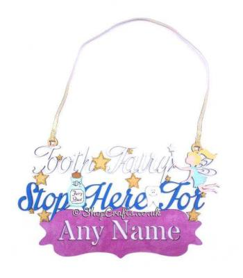 Personalised Tooth Fairy Please Stop Here Hanging Sign