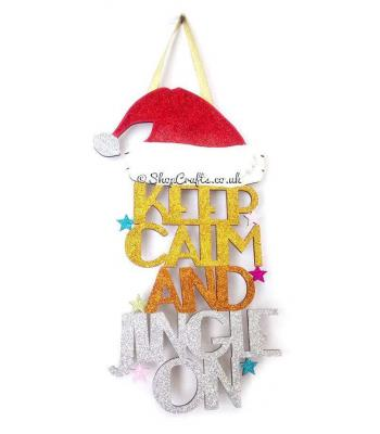 Keep Calm and Jingle On Hanging Sign
