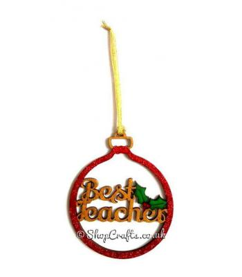 Best Teacher Bauble with a Sprig of Holly