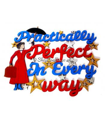 Practically Perfect in Every Way Hanging Quote Sign