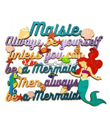 Personalised Always Be Yourself Unless You Can Be A Mermaid Hanging Quote
