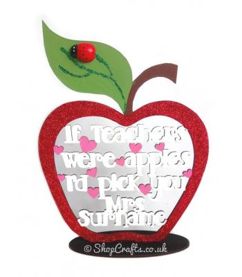 Personalised 'If Teacher's Were Apples I'd Pick You' Quotation Framed Appled On Stand *More Designs