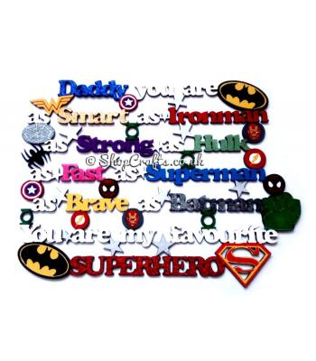 Daddy, You Are as ......You Are My Favourite Superhero Hanging Quote Sign - More Options Available