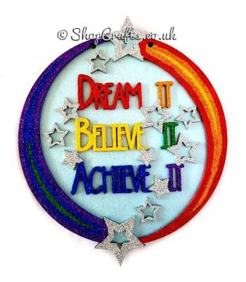 Hanging Dream It. Believe It. Achieve It 3D Detailed Layered Circle Plaque - More Designs Available