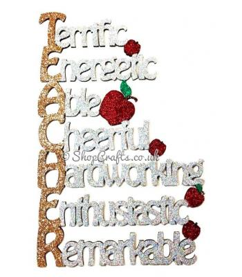 'TEACHER - Terrific, Energetic, Able, Cheerful, Hardworking, Enthusiastic, Remarkable' Quote Sign