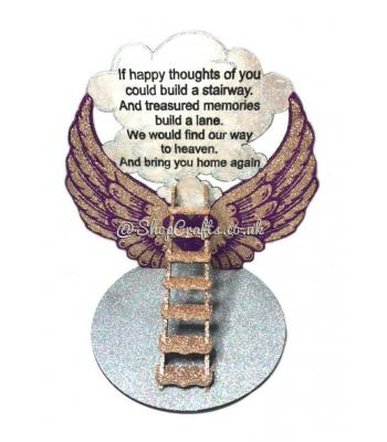 'If happy thoughts of you could build a stairway.' Angel Wings Plaque on a Stand with 3D Stairs