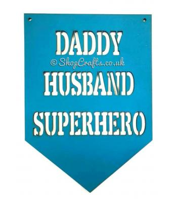 Daddy, Husbad, Superhero Banner Quote sign