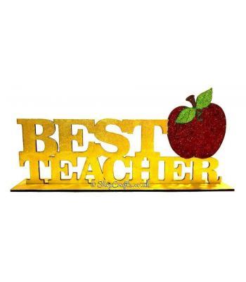 Best Teacher Sign on Stand