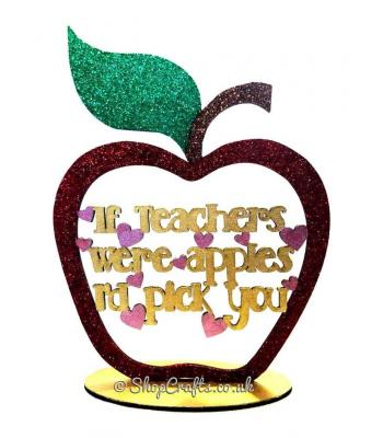 'If teachers were apples, I'd pick you' Quote inside an apple on stand