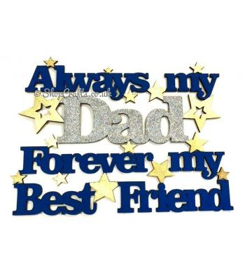 Always my dad forever my best friend hanging quote sign