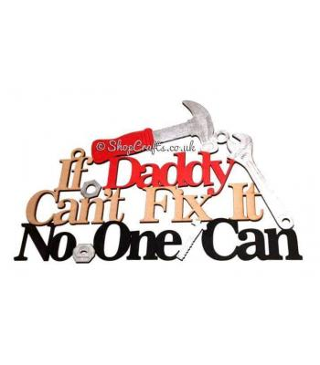 Father's Day  If Daddy Can't Fix It No One Can